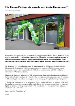 Mid Europa Partners nie sprzeda sieci Żabka Eurocashowi?