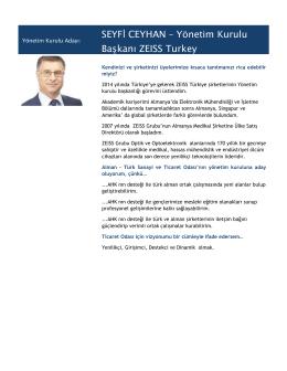 SEYFİ CEYHAN – Yönetim Kurulu Başkanı ZEISS Turkey