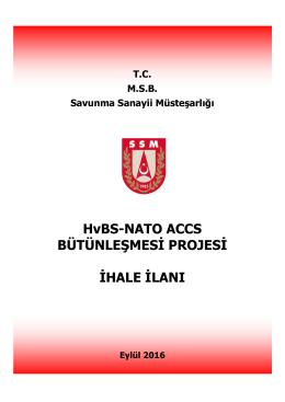 HvBS-NATO ACCS BÜTÜNLEŞMESİ PROJESİ İHALE İLANI