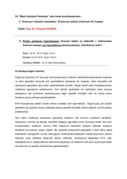 "IV) ""Majör Kardiyak Patolojisi"" olan hasta konsültasyonları : i"
