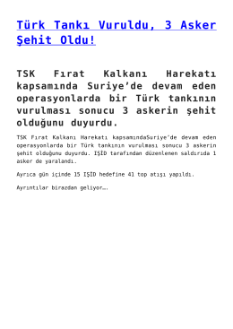 Türk Tankı Vuruldu, 3 Asker Şehit Oldu!