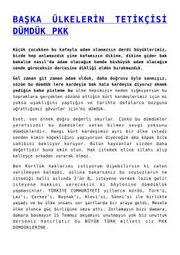 BAŞKA ÜLKELERİN TETİKÇİSİ DÜMDÜK PKK