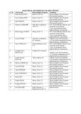 başvurusu geçersiz olanların listesi