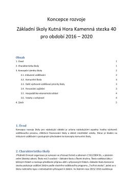Koncepce rozvoje školy - Základní škola Kamenná Stezka