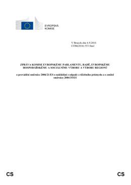 EVROPSKÁ KOMISE V Bruselu dne 6.9.2016 COM