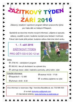 1. - 7. září 2016 ZÁŽITKOVÝ TÝDEN PRO DĚTI OD 6 DO 12 let
