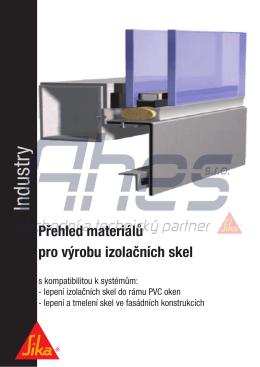 Přehled materiálů pro izolační skla