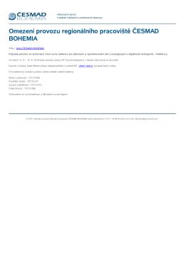 Omezení provozu regionálního pracoviště ČESMAD BOHEMIA