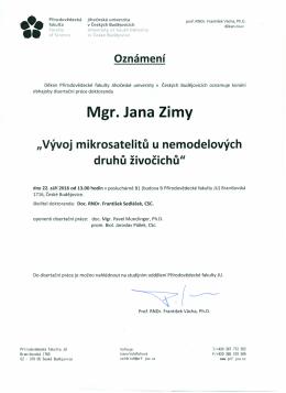 Mgr. Jana Zimy - Přírodovědecká fakulta JU