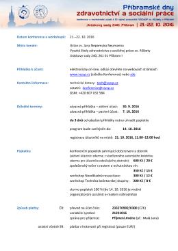 Datum konference a workshopů: 21.–22. 10. 2016 Místo konání
