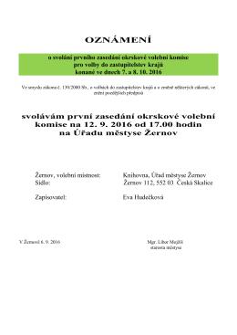 První zasedání okrskových volebních komisí