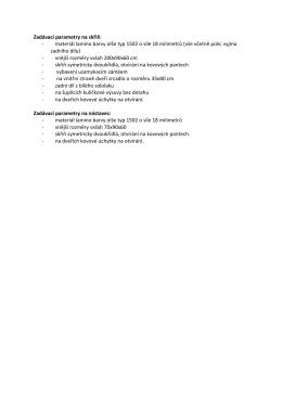 Zadávací parametry na skříň: - materiál lamino barvy olše typ 1502 o