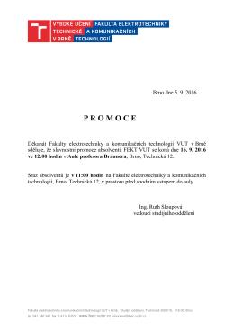 PROMOCE ABSOLVENTŮ Slavnostní promoce absolventů FEKT