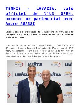 TENNIS - LAVAZZA, café officiel de l`US OPEN, annonce un