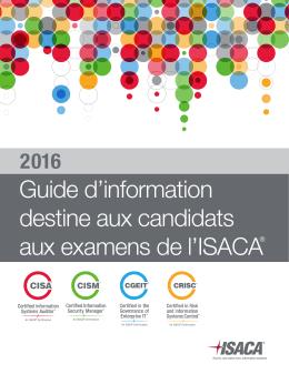 Guide d`information destine aux candidats aux examens de l`ISACA®