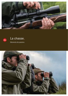 La chasse.