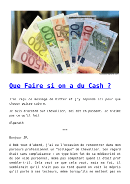 Que Faire si on a du Cash