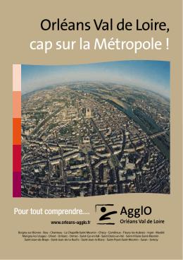 Cap sur la métropole - Orléans et son AgglO