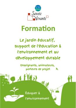 Le jardin éducatif, support de l`éducation à l
