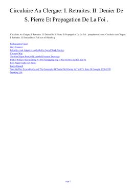 I. Retraites. II. Denier De S. Pierre Et Propagation De La Foi