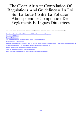 The Clean Air Act: Compilation Of Regulations And Guidelines = La