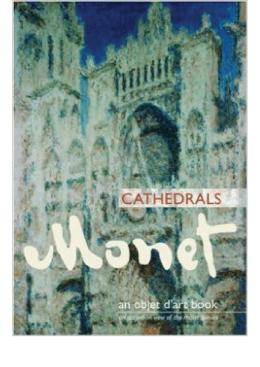 free An Objet d`Art Book: Monet Cathedrals (Objet D`Art