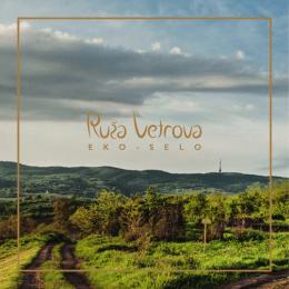 EKO Selo - Ruža Vetrova