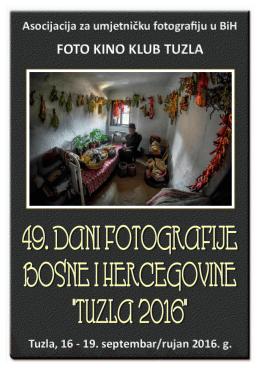 """Katalog 49. Dana fotografije BIH """"Tuzla 2016"""""""