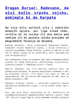 Dragan Bursać: Radovane, da nisi kočio srpsku vojsku