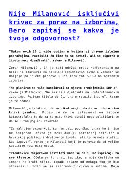 Nije Milanović isključivi krivac za poraz na izborima, Bero