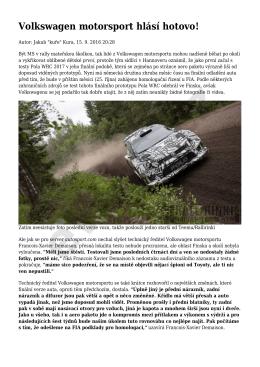 Volkswagen motorsport hlásí hotovo!