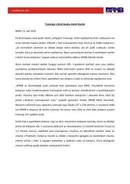 Tramvaje v Brně budou méně hlučné BRNO 13. září 2016 Po Brně