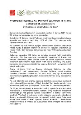 Ředitel PhDr. Milan Sedláček oznámil, že dnem 30. 9. 2016 se vzdal