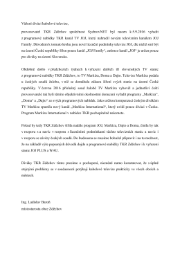 Vážení diváci kabelové televize, provozovatel TKR Zděchov