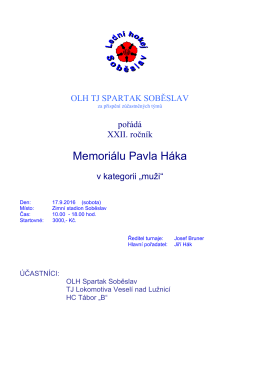 Memoriálu Pavla Háka - OLH Spartak Soběslav