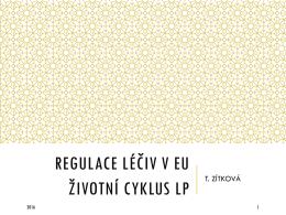 Regulace a životní cyklus LP