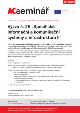 """Výzva č. 28 """"Specifické informační a komunikační systémy a"""