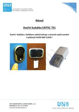 Návod - Dveřní kukátko EXITEC 751 zároveň vysílá zvonění k