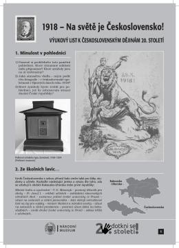 1918 – Na světě je Československo!