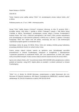 Raport bieżący nr 39/2016 2016-09-16 Temat: Zawarcie