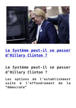 Le Système peut-il se passer d`Hillary Clinton
