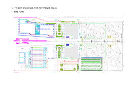 14. TENDER DRAWINGS (FOR REFERENCE ONLY) • SITE PLAN