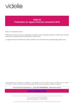 VIDELIO Publication du rapport financier semestriel 2016 www