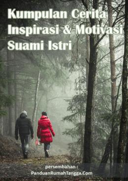 Kumpulan Cerita Inspirasi Dan Motivasi Suami Istri