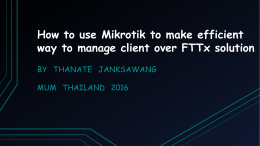 How to use Mikrotik to make efficient way to manage client