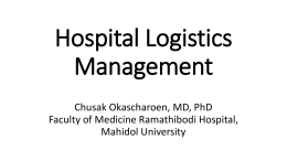 Chusak Okascharoen, MD, PhD Faculty of Medicine Ramathibodi
