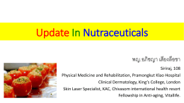 Update in Nutraceuticals