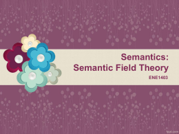 1.19 Semantic Field