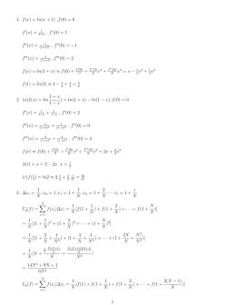1. f(x) = ln(x + 1) ,f(0) = 0 f (x) = , f (0) = 1 f (x) = (1+x)2 , f (0) = −1 f (x