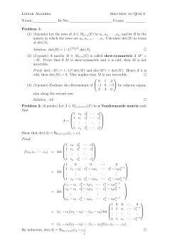 Linear Algebra Solution to Quiz 8 Name: Id No.: Class: Problem 1: (1